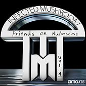 Friends on Mushrooms, Vol. 1 de Various Artists