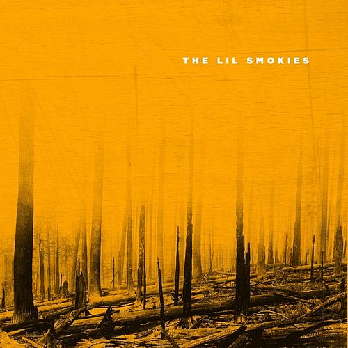The Lil Smokies von The Lil Smokies