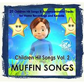 Children Hit Songs, Vol. 2 by Muffin Songs