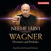 Wagner: Overtures and Preludes by Royal Scottish National Orchestra