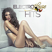 Electro House Hits by Various Artists