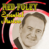 Essential Masters by Red Foley