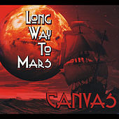 Long Way to Mars von Canvas