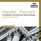 Handel: Complete Orchestral Recordings von The English Concert