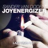Joyenergizer (Lazy Rich Remix) von Sander Van Doorn