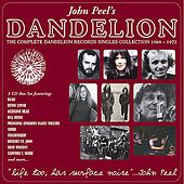 Life Too, Has Surface Noise: The Complete Dandelion Records Singles Collection 1969-1972 by Various Artists