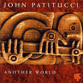 Another World by John Patitucci