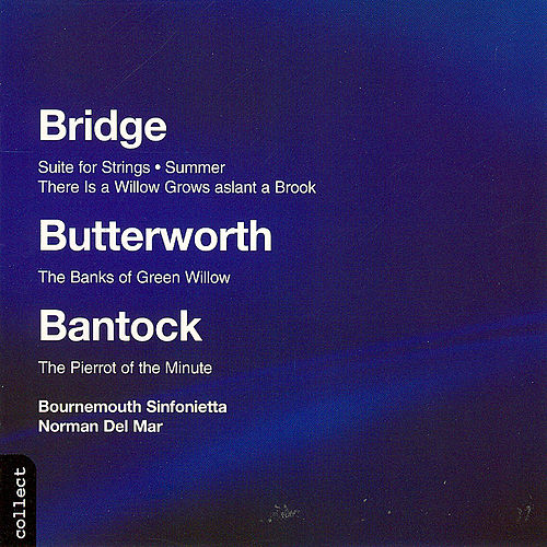 Bantock:  Pierrot Of The Minute by The Bournemouth Sinfonietta