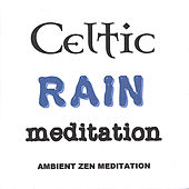 Celtic Rain Meditation de Ambient Music Therapy