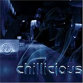 Chillicious by Various Artists