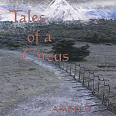 Tales of a Circus by Ameted