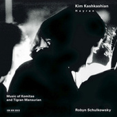 Hayren - Music Of Komitas And Tigran Mansurian de Kim Kashkashian