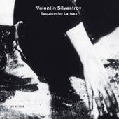 Valentin Silvestrov: Requiem For Larissa by Chor-Kapelle