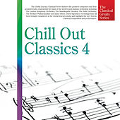 The Classical Greats Series, Vol.11: Chill Out Classics 4 by Global Journey