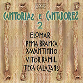 Cantorias e Cantadores 2 by Various Artists