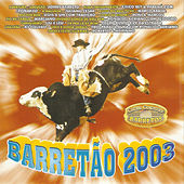 Barretão 2003 de Various Artists