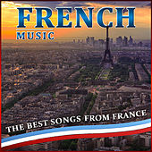 French Music. The Best Songs from France de Various Artists