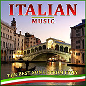 Italian Music. The Best Songs from Italy von Various Artists
