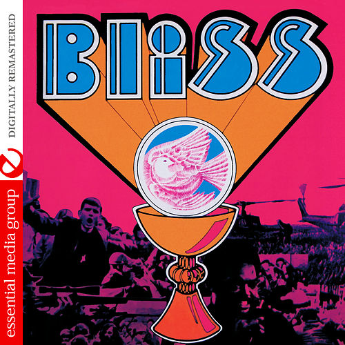 Bliss (Digitally Remastered) by Bliss