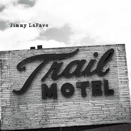 Trail Three by Jimmy LaFave