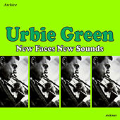 New Faces, New Sounds by Urbie Green