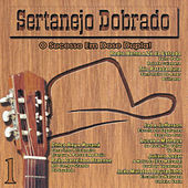 Sertanejo Dobrado - O Sucesso Em Dose Dupla! von Various Artists