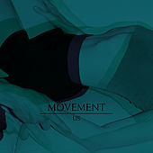 Us by Movement