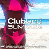 Clubland Summer (Compiled and Mixed By Stefan Gruenwald) de Various Artists