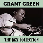 The Jazz Collection de Grant Green