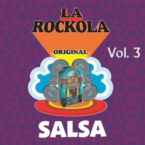 La Rockola Salsa, Vol. 3 by Various Artists