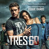 Tres 60 (Original Motion Picture Soundtrack) by Roque Baños