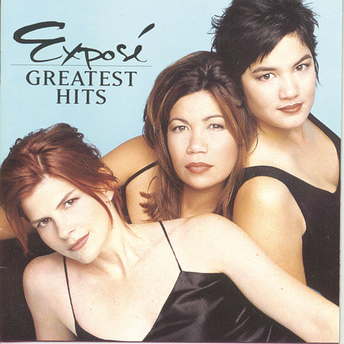 Greatest Hits by Expose