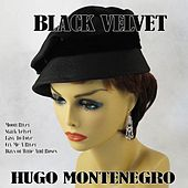 Black Velvet by Hugo Montenegro