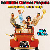200 chansons françaises inoubliables (200 Unforgettable French Songs) von Various Artists