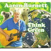 Think Green de Aaron Burnett
