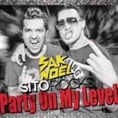 Party On My Level by Sak Noel