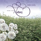 Music and Nature - Dreams by Various Artists