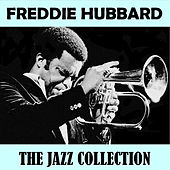 The Collection by Freddie Hubbard