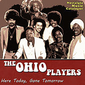 Here Today, Gone Tomorrow von Ohio Players