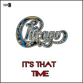 It's That Time by Chicago