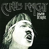 Down in the Village (Remastered) by Curtis Knight