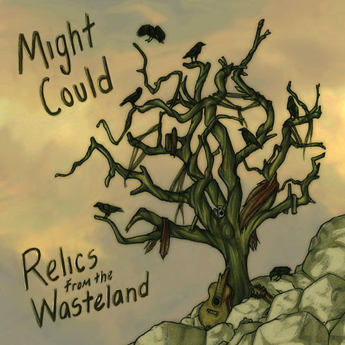 Relics from the Wasteland by Might Could