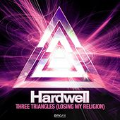 Three Triangles (Losing My Religion) de Hardwell