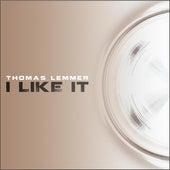 I Like It by Thomas Lemmer