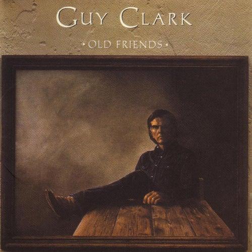 Old Friends by Guy Clark