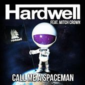 Call Me A Spaceman de Hardwell