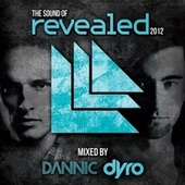 The Sound Of Revealed 2012 (Mixed By Dannic & Dyro) von Various Artists