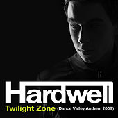 Twilight Zone (Dance Valley Anthem 2009) de Hardwell