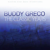 The Classic Years by Buddy Greco