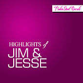 Highlights Of Jim & Jesse by Jim and Jesse